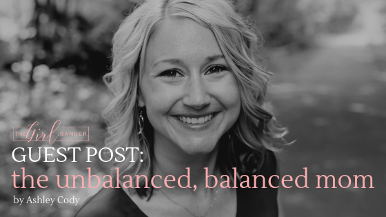 Guest Blog: The Unbalanced, Balanced Mom