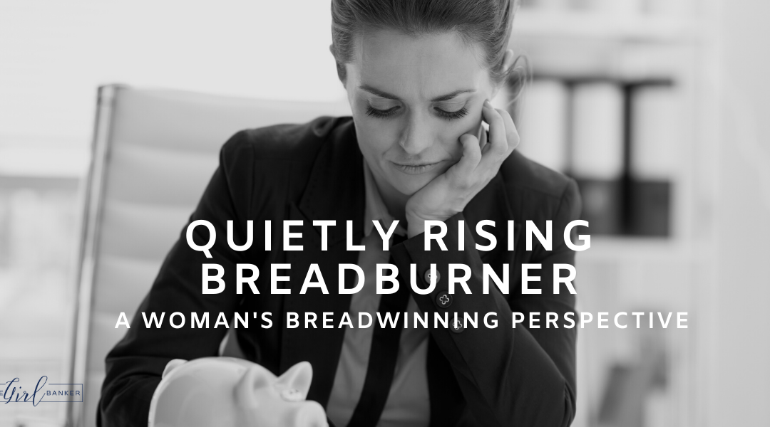 Guest Blog Post: Quietly Rising Breadburner – a woman's breadwinning perspective
